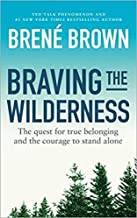Braving the Wilderness by Brene Brown Book