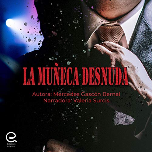 La Muñeca Desnuda [The Naked Doll] audiobook cover art