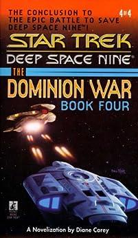 Star Trek: The Dominion War: Book 4: Sacrifice of Angels (Star Trek: The Next Generation) by [Diane Carey]