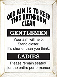 Sawdust City Wooden Sign - Our Aim is to Keep This Bathroom Clean. (Old Cottage White)