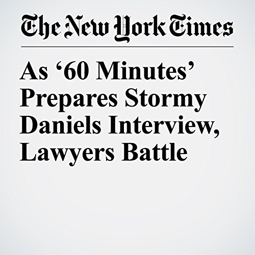 As '60 Minutes' Prepares Stormy Daniels Interview, Lawyers Battle copertina