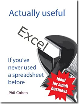 Actually useful Excel (Actually useful books)