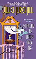 Someone to Watch Over Me (A Grace & Favor Mystery, 3)
