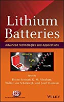 Lithium Batteries: Advanced Technologies and Applications by Unknown(2013-07-10)