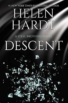 Descent (Steel Brothers Saga Book 15) by [Helen Hardt]