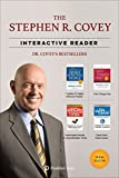 top 10 audio books - The Stephen R. Covey Interactive Reader - 4 Books in 1: The 7 Habits of Highly Effective People, First Things First, and the Best of the Most Renowned Leadership Teacher of our Time