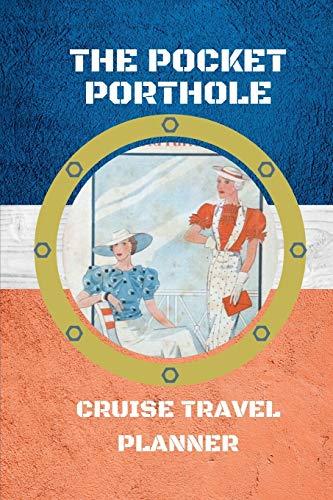 The Pocket Porthole: Cruise Travel Planner