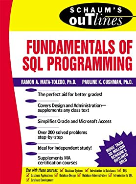 Schaum's Outline of Fundamentals of SQL Programming (Schaum's Outline Series)