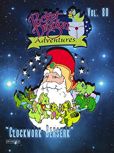 "Pocket Dragon Adventures Vol. 80""Clockwork Berserk"""