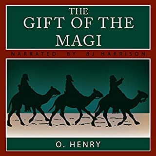 The Gift of the Magi and The Last Leaf                   By:                                                                                                                                 O. Henry                               Narrated by:                                                                                                                                 B. J. Harrison                      Length: 34 mins     90 ratings     Overall 4.4