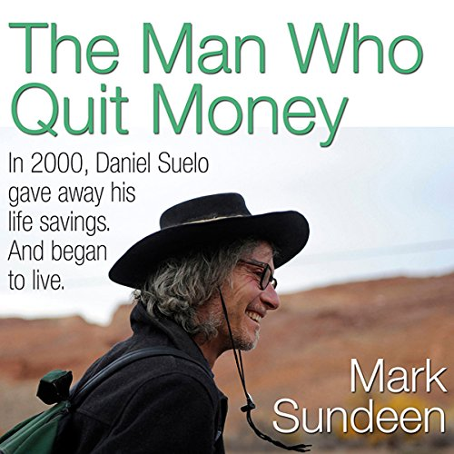 The Man Who Quit Money audiobook cover art