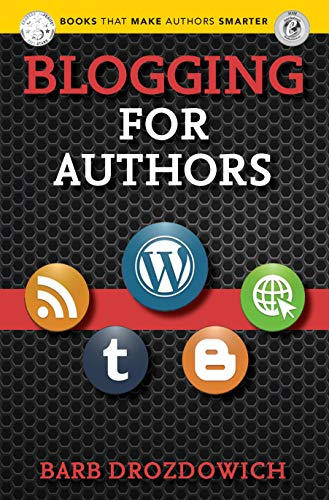 Blogging for Authors (Books That Make Authors Smarter Book 5) (English Edition)