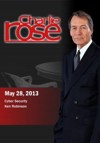 Charlie Rose Cyber Security Ken Robinson May 28 2013 product image