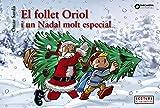El follet Oriol i un Nadal molt especial