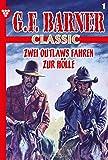 G.F. Barner 165 – Western: Den letzten holen die Geier