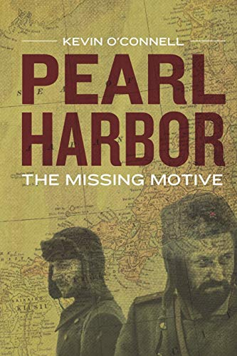 Pearl Harbor: The Missing Motive