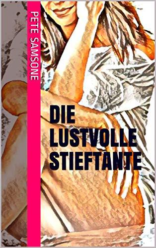 DIE LUSTVOLLE STIEFTANTE (German Edition) eBook: Samsone ...