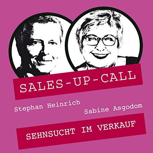 Sehnsucht im Verkauf (Sales-up-Call) Titelbild
