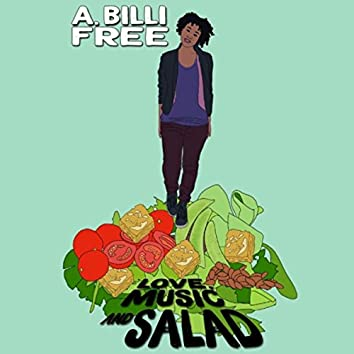Love, Music & Salad