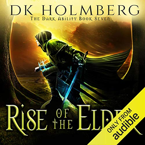 Rise of the Elder Audiobook By D. K. Holmberg cover art