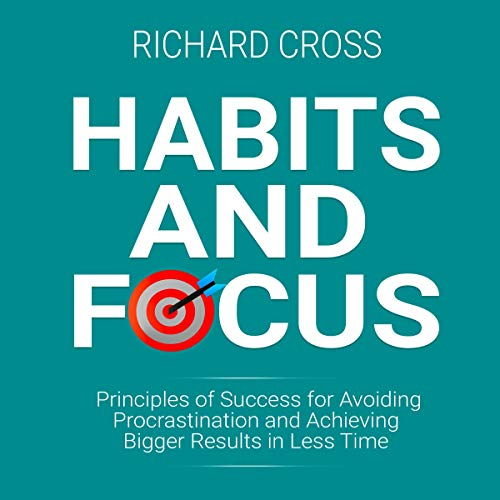 Habits and Focus audiobook cover art