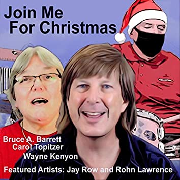 Join Me for Christmas (feat. Jay Rowe & Rohn Lawrence)