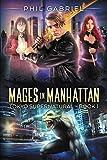 Mages in Manhattan: A Tokyo Supernatural Novel