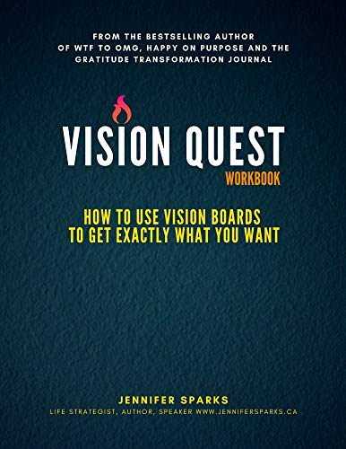 VISION QUEST Workbook: How to Use Vision Boards to Get Exactly What You Want (English Edition)