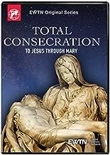 Total Consecration to Jesus Through Mary - EWTN Religious Catalogue
