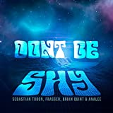 Don't Be Shy (feat. Anale)