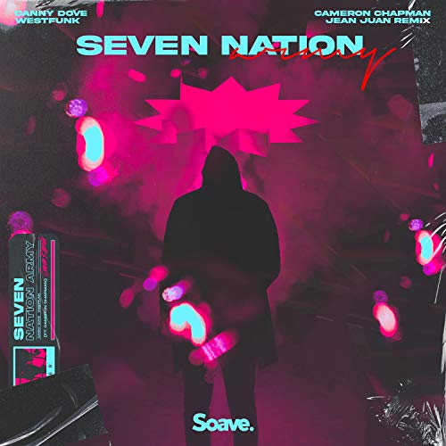 Seven Nation Army (feat. Cameron Chapman) [Jean Juan Remix]