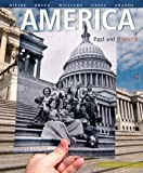America Past and Present, Combined Volume, Black & White Plus NEW MyLab History with Pearson eText -- Access Card Package (10th Edition)