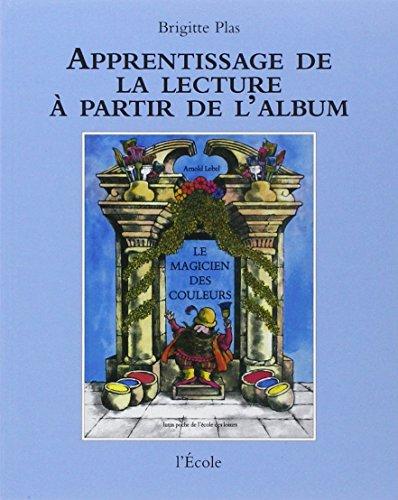 Apprentissage de la lecture à partir de l'album : Le Magicien des couleurs