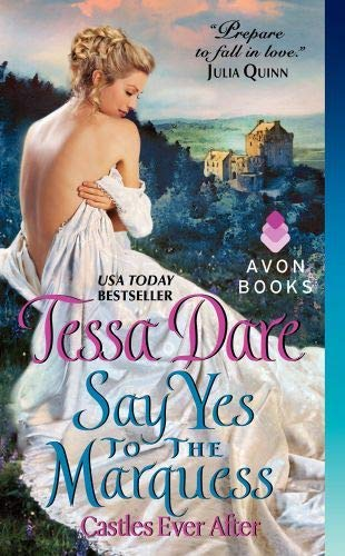 Say Yes to the Marquess: Castles Ever After: 2