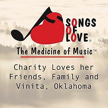 Charity Loves Her Friends, Family and Vinita, Oklahoma