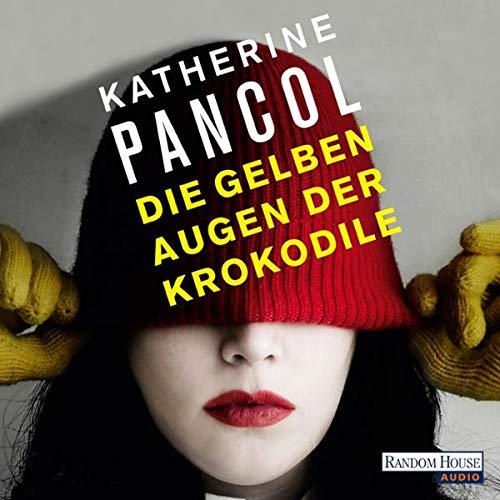 Die gelben Augen der Krokodile audiobook cover art
