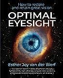 Optimal Eyesight: How to Restore and Retain...