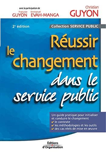 Réussir le changement dans le service public