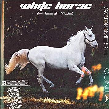 White Horse (Freestyle) (feat. Quinita)