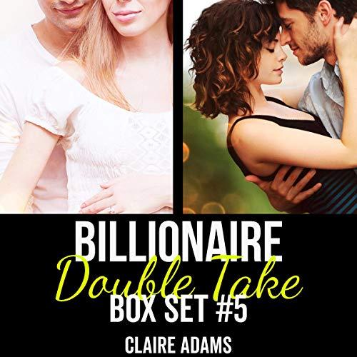 Billionaire Double Take Box Set 5 audiobook cover art