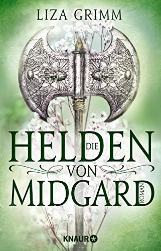 Die Helden von Midgard: Roman