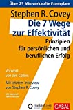 Covey: Die 7 Wege zur Effektivität