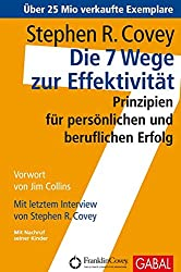 7 Wege zur Effektivität, Stene R. Covey, 7 Habits Of Highly Effective People