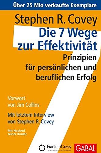 Covey Stephen R., Die 7 Wege zur Effektivität