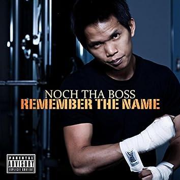 Remember Tha Name