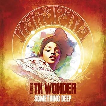 Something Deep (feat. TK Wonder) [Original Version]