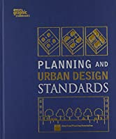Planning and Urban Design Standards (Wiley Graphic Standards)