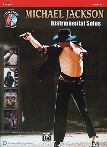 Michael Jackson Instrumental Solos: Trumpet, Level 2-3 (Alfred's Michael Jackson Instrumental Solo Series)