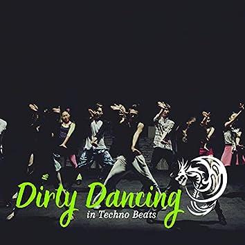 Dirty Dancing In Techno Beats