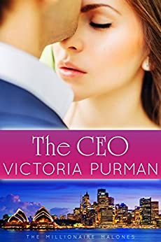 The CEO (The Millionaire Malones Series Book 2) by [Victoria Purman]